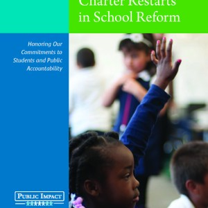 he_role_of_charter_restarts_in_school_reform